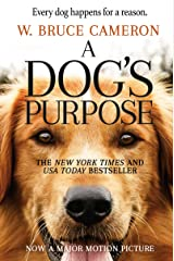 A Dog's Purpose: A Novel for Humans (A Dog's Purpose series Book 1) (English Edition) eBook Kindle