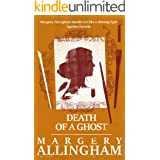 Death of a Ghost: A Tense Murder Mystery by the Queen of Crime (The Albert Campion Mysteries Book 4)