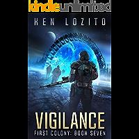 Vigilance (First Colony Book 7)