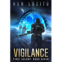 Vigilance (First Colony Book 7) (English Edition)