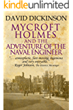 Mycroft Holmes and The Adventure of the Naval Engineer