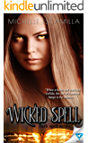 Wicked Spell (Dark Spell Series Book 2)