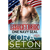 Issued to the Bride One Navy SEAL (Brides of Chance Creek Book 1)
