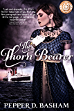 The Thornbearer (Penned in Time Book 1)