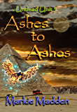 Ashes to Ashes (Undead Unit Book 5)