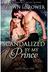 Scandalized by My Prince (Linked Across Time Book 8) Kindle Edition