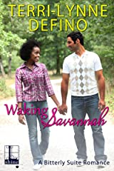 Waking Savannah (Bitterly Suite Book 3) Kindle Edition