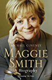 Maggie Smith: A Biography (English Edition)