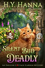 Silent Bud Deadly (English Cottage Garden Mysteries ~ Book 2) (The English Cottage Garden Mysteries) Kindle Edition