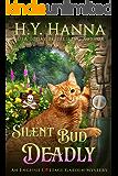 Silent Bud Deadly (English Cottage Garden Mysteries ~ Book 2) (The English Cottage Garden Mysteries)