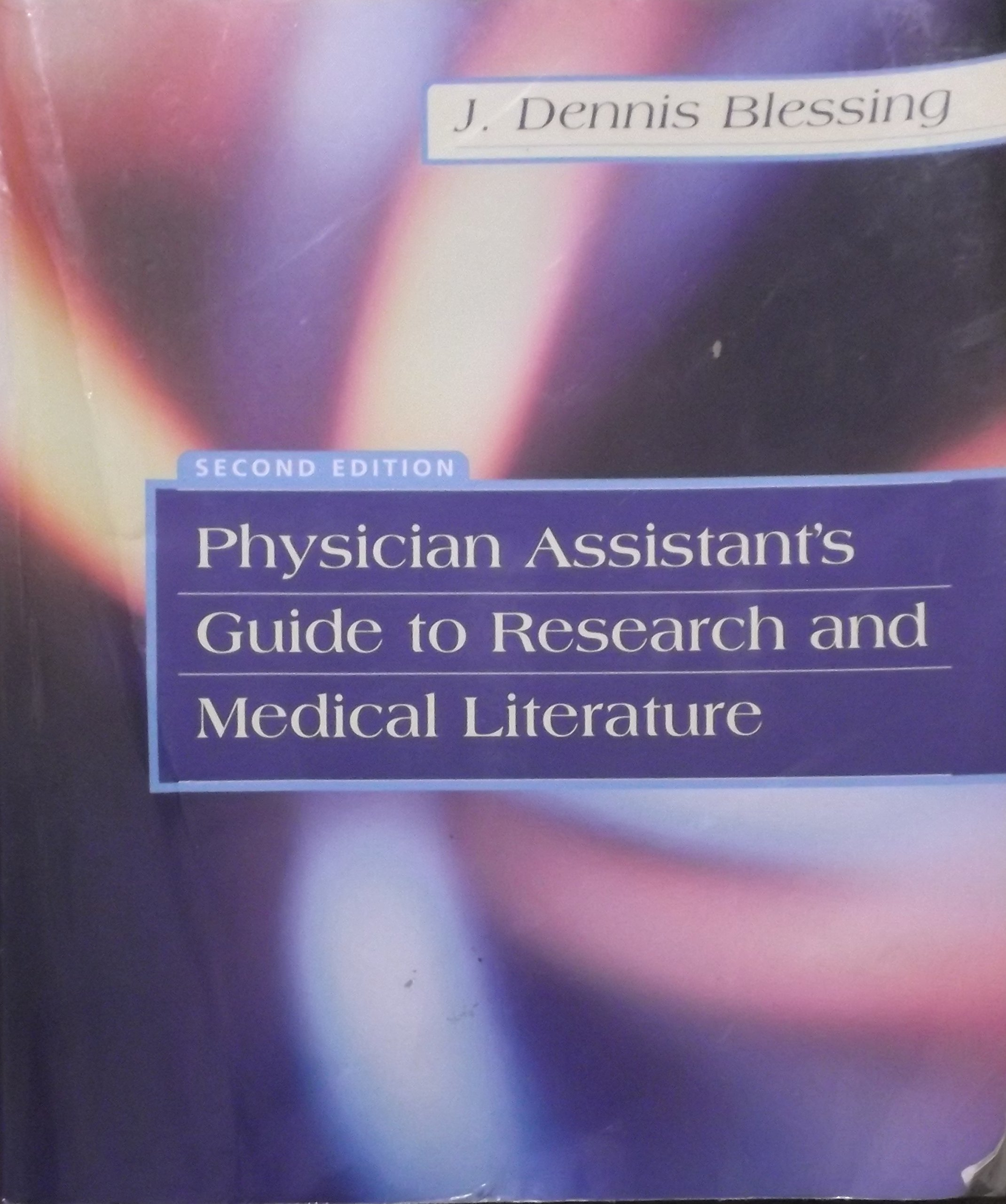 Physician Assistants Guide to Research And Medical Literature - 2nd Edition