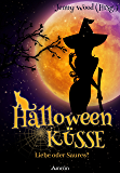 Halloweenküsse - Liebe oder saures? (Amrûn Romance Anthologie) (German Edition)