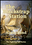 The Blackstrap Station (The Fighting Sail series Book 9)