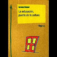 La educación, puerta de la cultura (Machado Nuevo Aprendizaje nº 3)