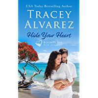Hide Your Heart: A Small Town Romance (Bounty Bay Series Book 1)