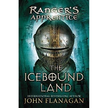 The Icebound Land (Ranger's Apprentice #3)