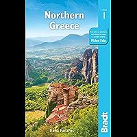 Greece: Northern Greece: including Thessaloniki, Epirus, Macedonia, Pelion, Mount Olympus, Chalkidiki, Meteora and the Sporades (Bradt Travel Guides) (English Edition)