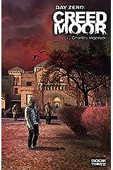 Day Zero: Creedmoor Kindle Edition