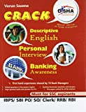 Crack Descriptive English, Personal Interview & Banking Awareness for SBI/IBPS PO/SO/Clerk/RRB/RBI/SSC Exams