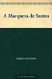 A Marquesa de Santos