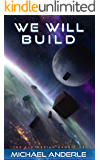 We Will Build (The Kurtherian Gambit Book 8) (English Edition)