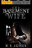 The Basement Wife