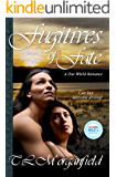 Fugitives of Fate: A One World Romance