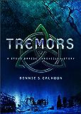 Tremors (Ebook Shorts) (Stone Braide Chronicles): A Stone Braide Chronicles Story