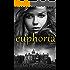 Euphoria (The Thornfield Affair Book 1)