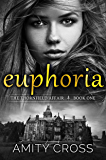 Euphoria (The Thornfield Affair Book 1)