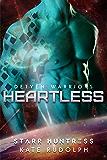 Heartless (Detyen Warriors Book 3)