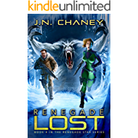 Renegade Lost: An Intergalactic Space Opera Adventure (Renegade Star Book 4)
