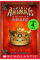 Venture: The Book of Shane e-short #4 (Spirit Animals: Special Edition) (Spirit Animals: The Book of Shane) Kindle Edition