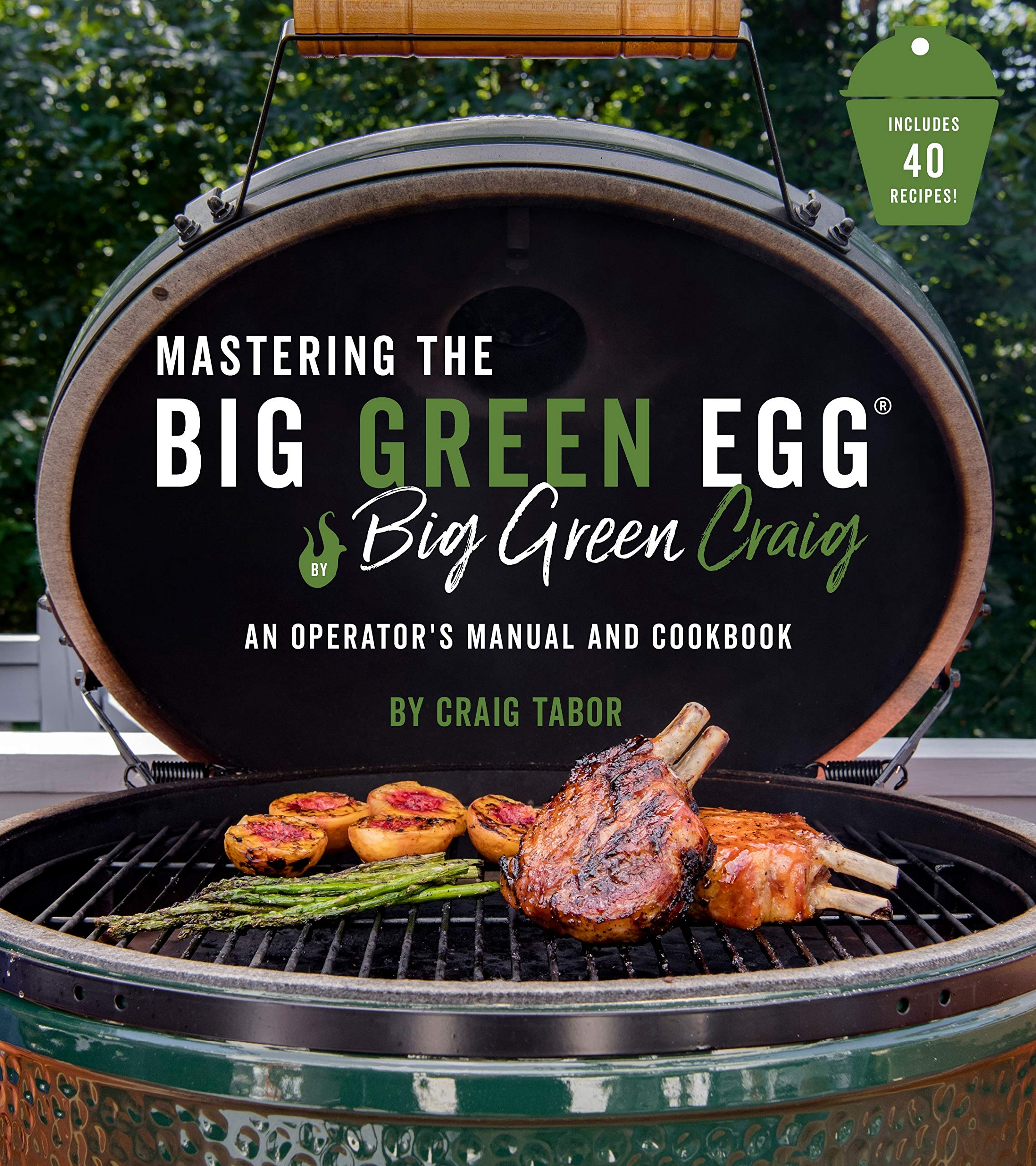 Mastering the Big Green Egg: An Operator's