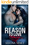 Reason to Love: Shifter Romance (Credence Curse Book 4)