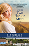 Where Two Hearts Meet (Prince Edward Island Dreams Book #2): A Novel