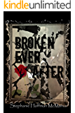 Broken Ever After (Ever After 6) (The Ever After Series)