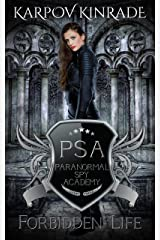 Forbidden Life (Paranormal Spy Academy Book 3) Kindle Edition