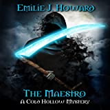 The Maestro: Cold Hollow Mysteries, Book 3