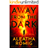 Away from the Dark (The Light Book 2)