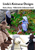 Knit a Story about Nibit and the Unknown Land (Cute Toys to knit Book 5) (English Edition)