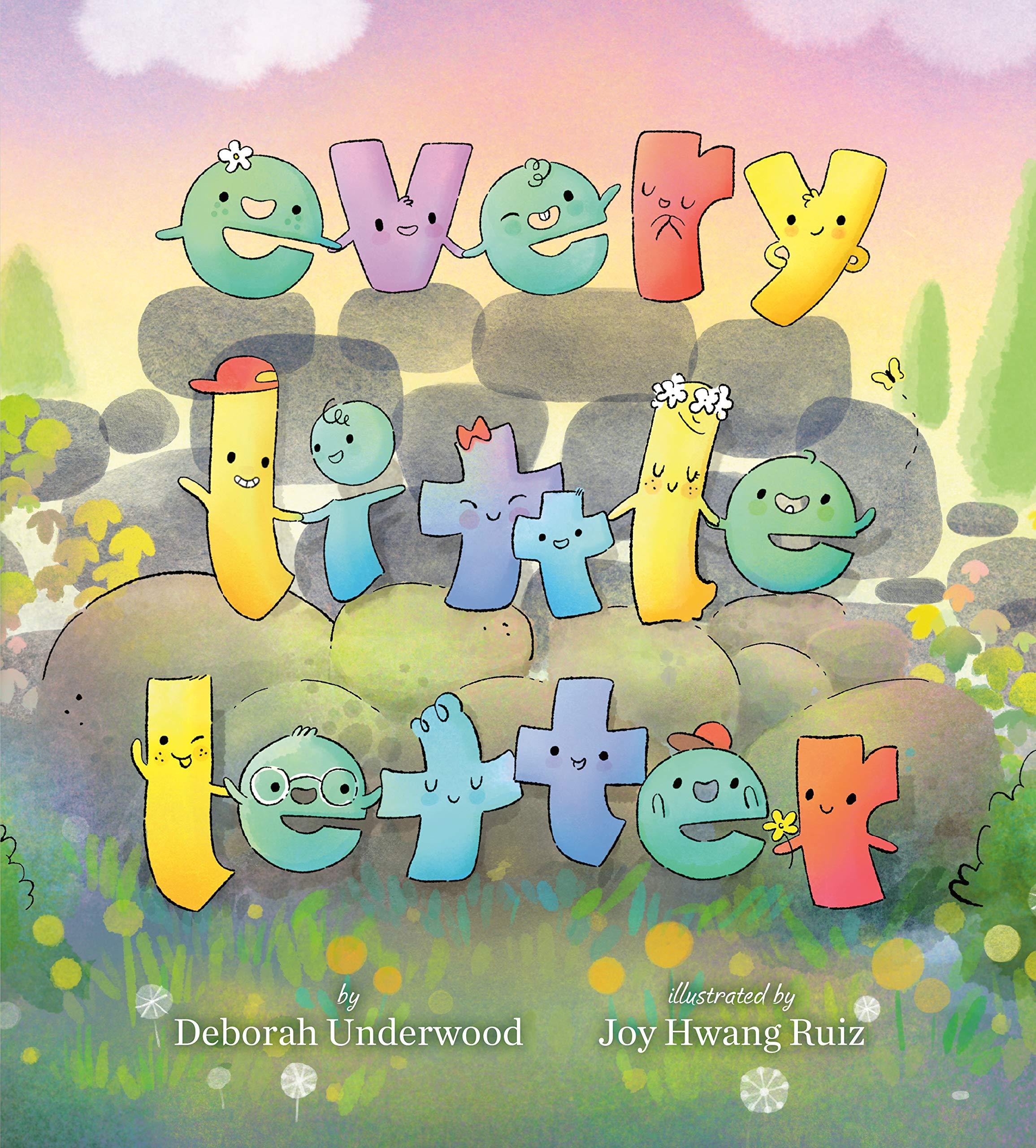 Every Little Letter: Underwood, Deborah, Ruiz, Joy Hwang: 9780525554028:  Amazon.com: Books