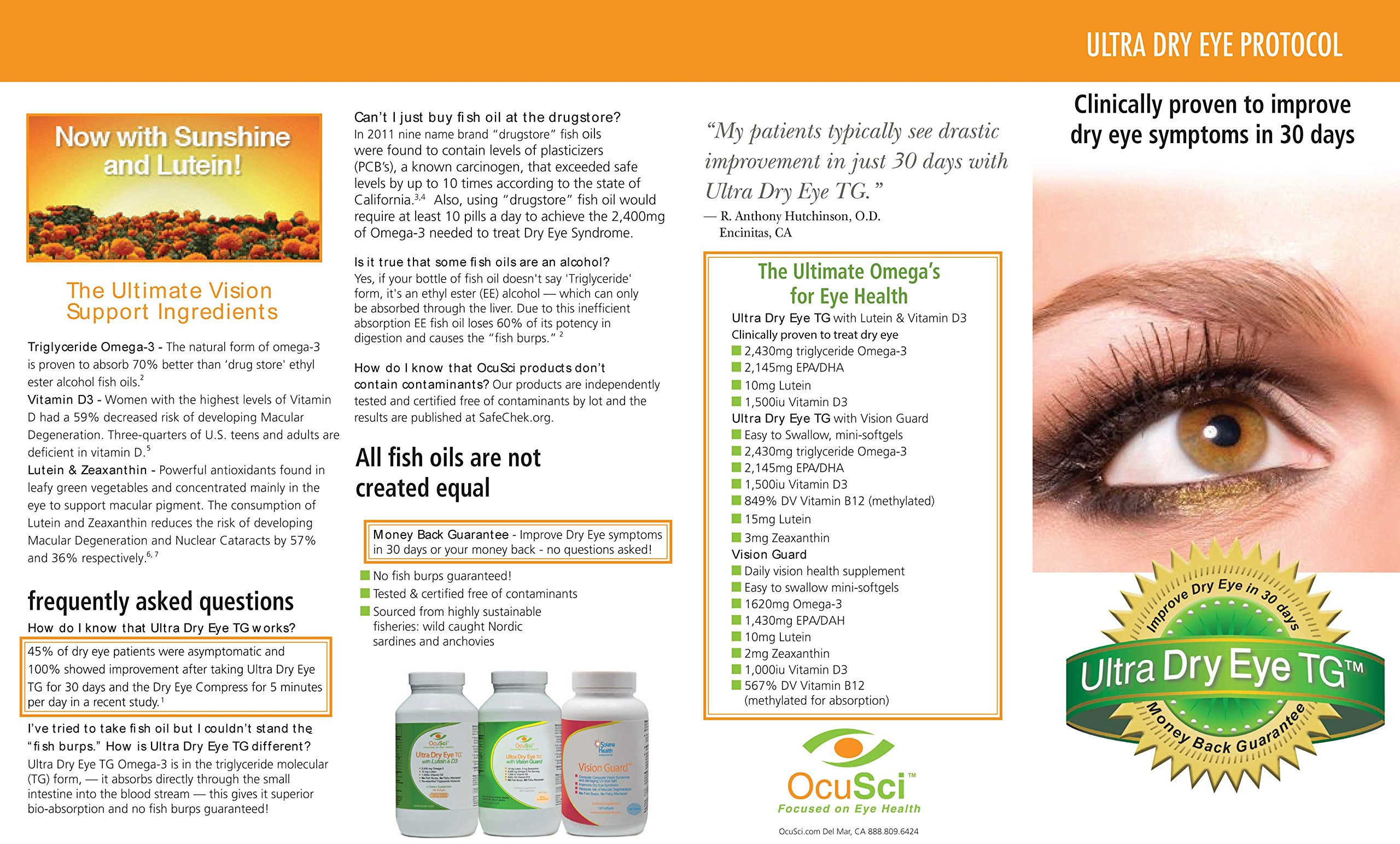 Formulated for Dry Eyes - #1 Optometrist Recommended - Money Back Guarantee - 6 Month Supply. Ultimate Vision Health Ingredients: 2,036mg Omega-3, 100mg Omega-7, 10mg Lutein, 1,500IU Vitamin D