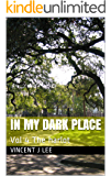 In my dark place: Vol 4 The harlot