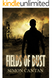 Fields of Dust (Dystopia Falling Book 1)