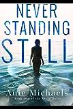 Never Standing Still (The Never Series Book 4)