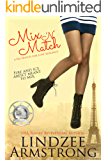 Mix 'N Match (No Match for Love Book 3)