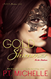 Gold Shimmer: A Billionaire SEAL Story, Book 4 (In the Shadows)