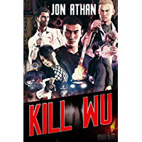 Kill Wu (The Snuff Network Book 4)