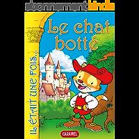 Le chat botté: Contes et Histoires pour enfants (Il était une fois t. 8)